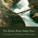 Elwha River Valley Tour brochure